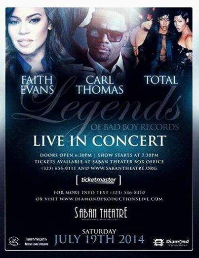 Faith Evans, Carl Thomas, & Total live Sat July19th @ the Saban Theater, Los Angeles