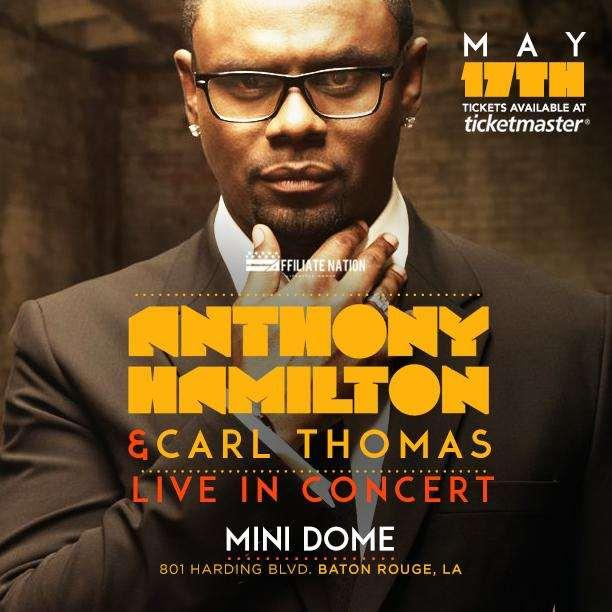 Carl Thomas & Anthony Hamilton appearing live