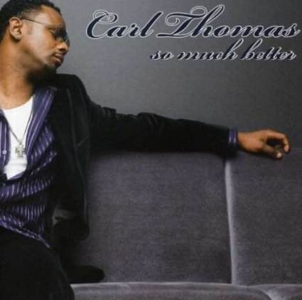 Carl Thomas -So Much Better